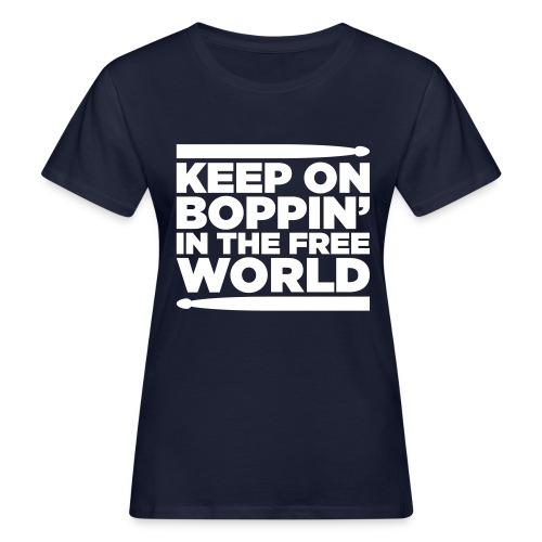 Keep on Boppin' - Women's Organic T-Shirt