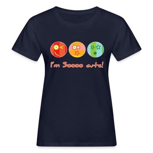 Sooo Cute - Vrouwen Bio-T-shirt