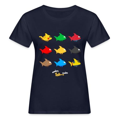 Swim! Yellow! Swim! - Vrouwen Bio-T-shirt