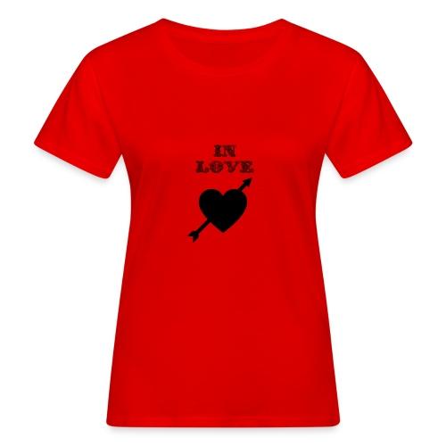 I'm In Love - T-shirt ecologica da donna