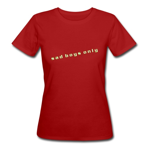 only_sad - Women's Organic T-Shirt