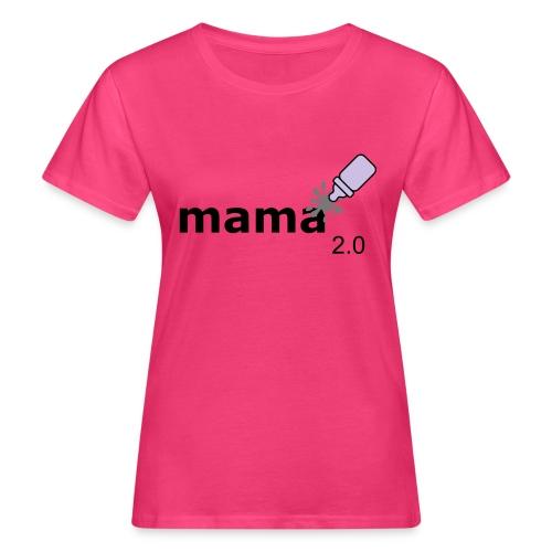 Mama_2-0 - Frauen Bio-T-Shirt