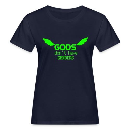 Gods don't have Genders (Green) - Naisten luonnonmukainen t-paita
