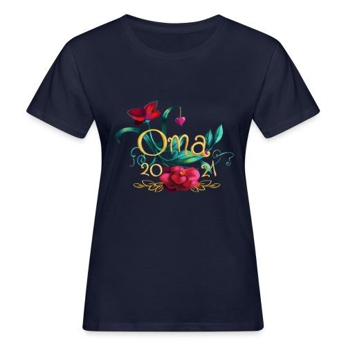 Oma 2021 - Frauen Bio-T-Shirt