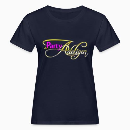 Die PartyAdeligen - Frauen Bio-T-Shirt