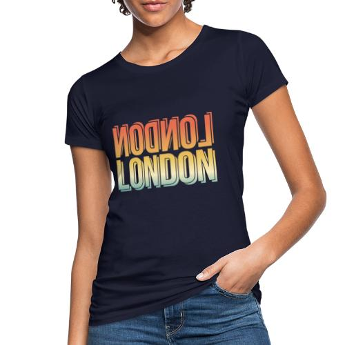 London Souvenir England Simple Name London - Frauen Bio-T-Shirt