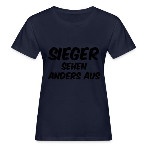Sieger sehen anders aus - Frauen Bio-T-Shirt