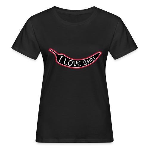 I love chili - Naisten luonnonmukainen t-paita