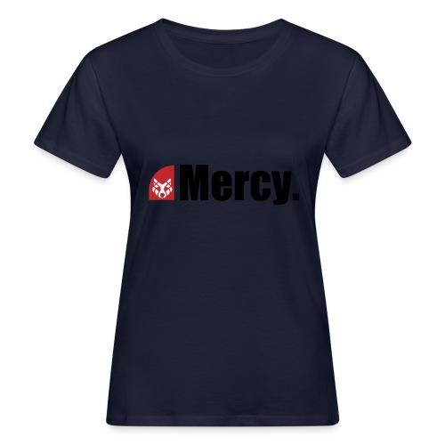 Mercy. - Frauen Bio-T-Shirt