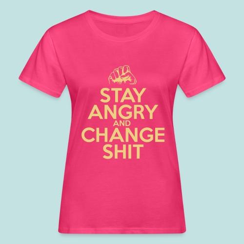 Stay Angry - Women's Organic T-Shirt