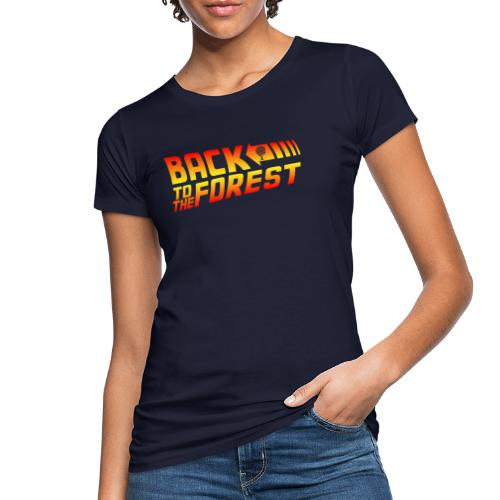 Back To The Forest - Women's Organic T-Shirt