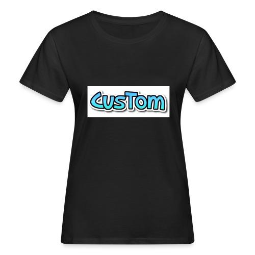CusTom NORMAL - Vrouwen Bio-T-shirt