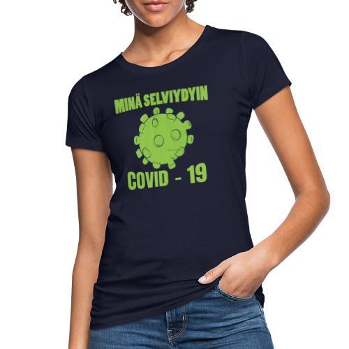 Minä selviydyin - COVID-19 - Naisten luonnonmukainen t-paita