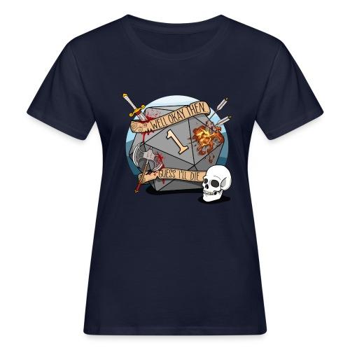Arvelen kuolen - DND D & D Dungeons and Dragons - Naisten luonnonmukainen t-paita