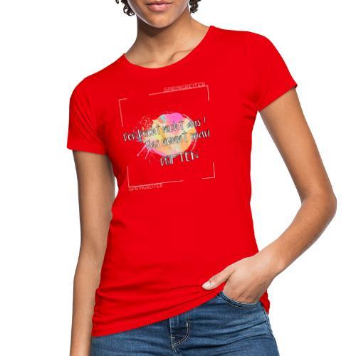 Der bricht nicht aus, das nennt man driften! - Frauen Bio-T-Shirt
