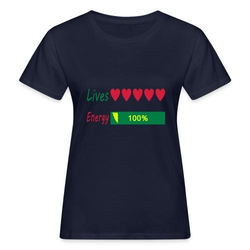 5 lives and 100% energy - Frauen Bio-T-Shirt