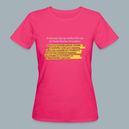 Nederlandse Grondwet T-Shirt - Artikel 94 - Vrouwen Bio-T-shirt