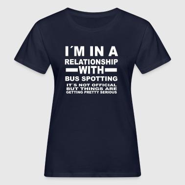 relationship with BUS SPOTTING - Women's Organic T-shirt