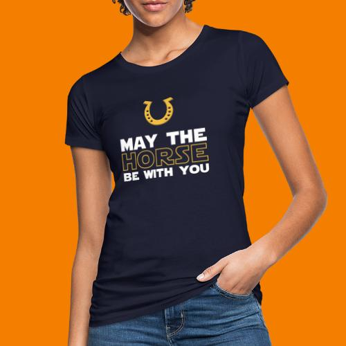 May the horse be with you - Ekologisk T-shirt dam