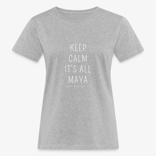 Heartcore Yoga 'It's All Maya 1' - Vrouwen Bio-T-shirt