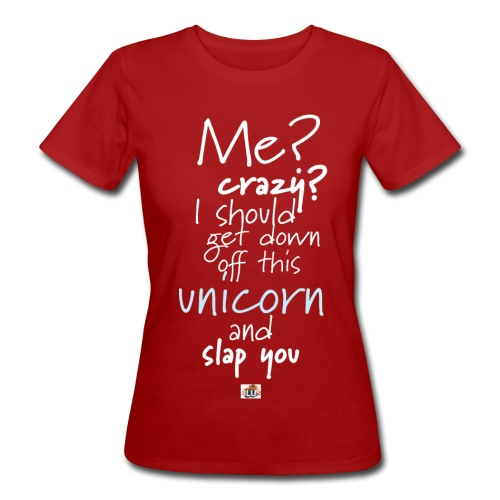 Crazy Unicorn - Dark - Women's Organic T-Shirt