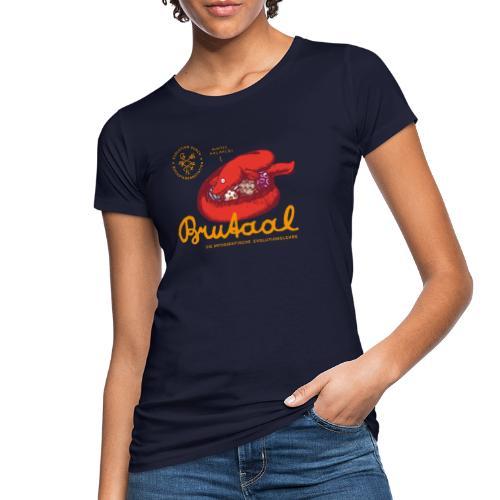 Brutaal ! - Frauen Bio-T-Shirt