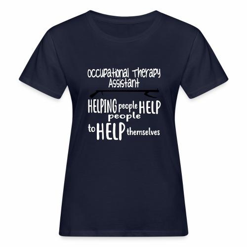 OT Assistant - Women's Organic T-Shirt
