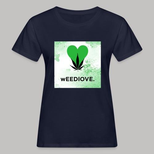 weedlove - Frauen Bio-T-Shirt