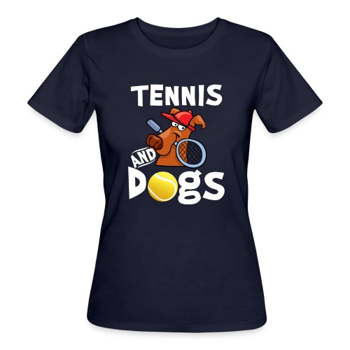 Tennis And Dogs Funny Sports Pets Animals Love - Frauen Bio-T-Shirt