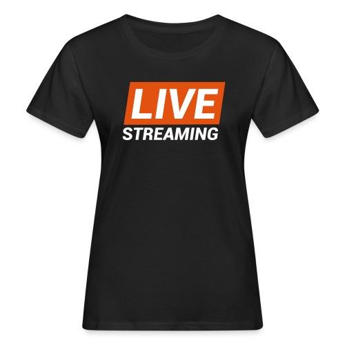 LIVE streaming - T-shirt ecologica da donna