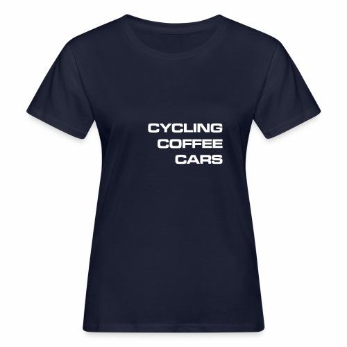 Cycling Cars & Coffee - Women's Organic T-Shirt