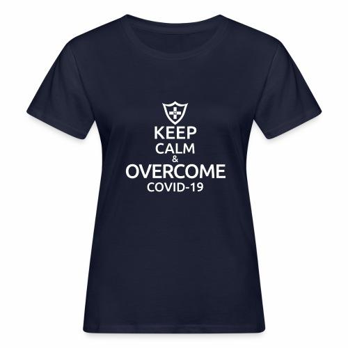 Keep calm and overcome - Ekologiczna koszulka damska