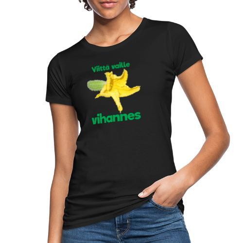 Viittä vaille vihannes, avomaankurkku - Naisten luonnonmukainen t-paita