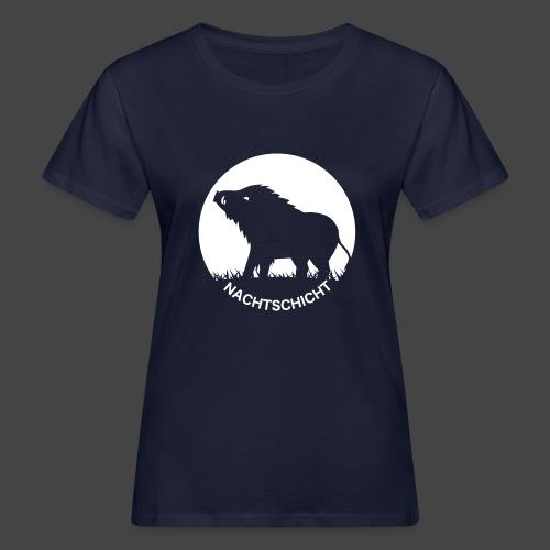 """""""Nachtschicht bei Schweinesonne""""-Shirt für Jäger - Frauen Bio-T-Shirt"""