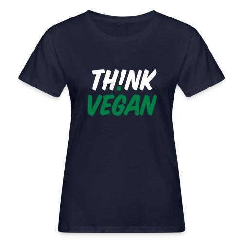 Think Vegan House - Frauen Bio-T-Shirt
