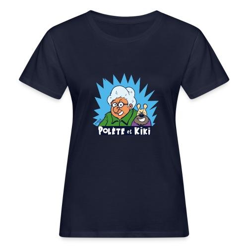 tshirt polete et kiki - T-shirt bio Femme
