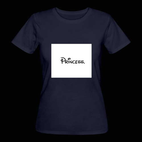 Princess. - Women's Organic T-Shirt