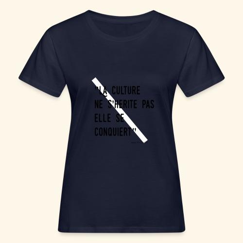 Kulture Française - T-shirt bio Femme