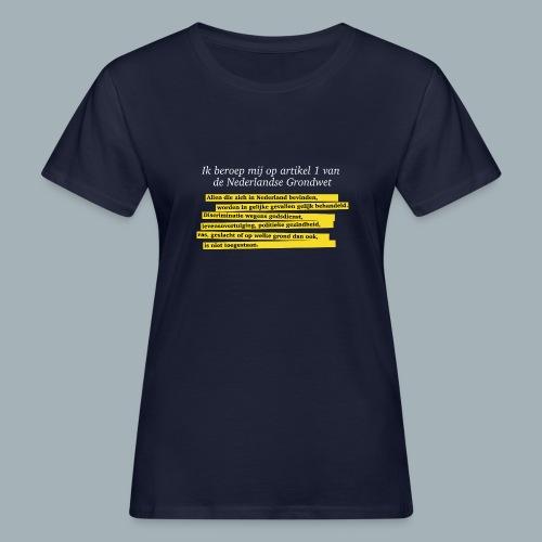 Nederlandse Grondwet T-Shirt - Artikel 1 - Vrouwen Bio-T-shirt