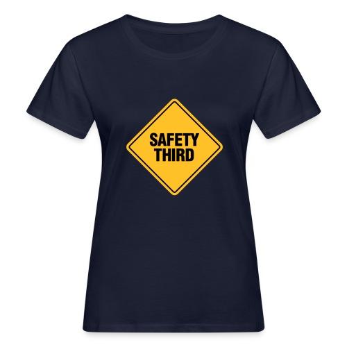 SAFETY THIRD - Women's Organic T-Shirt