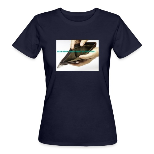 Dieser Moment - Frauen Bio-T-Shirt