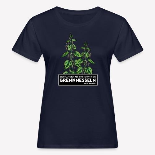 Brennnessel Schubsen - Frauen Bio-T-Shirt