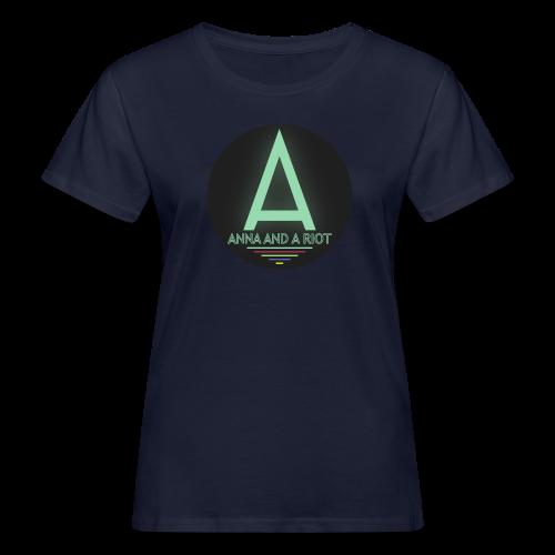 Anna And A Riot - Frauen Bio-T-Shirt