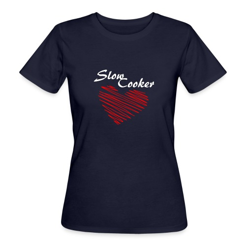 Slow Cooker - Frauen Bio-T-Shirt
