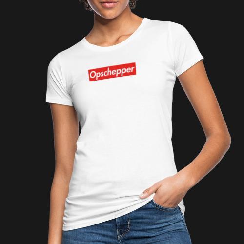 Opschepper Classic Rood - Vrouwen Bio-T-shirt