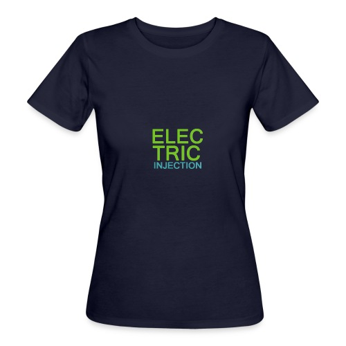 ELECTRIC INJECTION basic - Frauen Bio-T-Shirt
