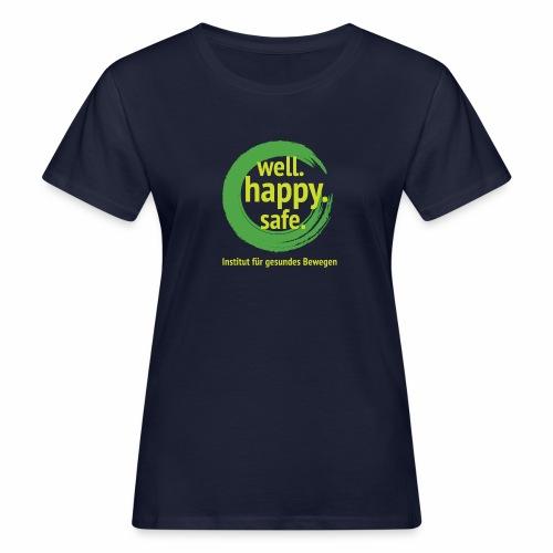 wellhappysafe - Frauen Bio-T-Shirt
