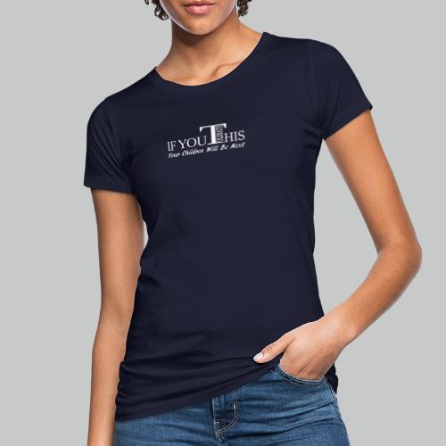 Don't tolerate - Women's Organic T-Shirt
