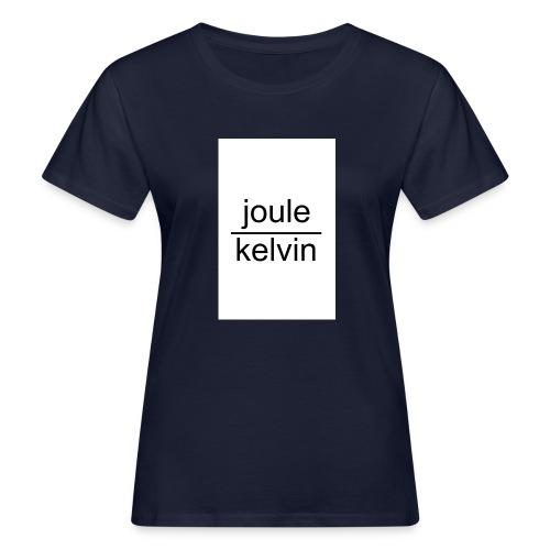 J/K unità di misura dell'ENTROPIA - T-shirt ecologica da donna