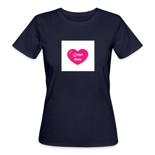 Spread shirt hjärta carpe diem vit text - Ekologisk T-shirt dam